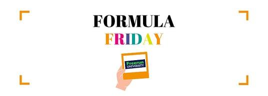 Formula Friday Freerun University